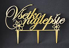 Darčeky pre svadobčanov - ozdoba na tortu - všetko najlepšie - 6955129_