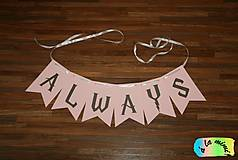 Tabuľky - Girlanda Always - 6995987_