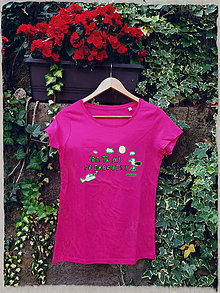 Tričká - Dobrá krajina: Tričko IDE TO AJ PO DOBROTKY dámske ružové - 7000539_