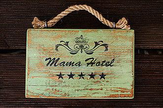 Tabuľky - Tabuľka Mama Hotel - 7007246_