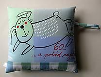 Úžitkový textil - 60 ... A POŘÁD ZAJDA - polštář - 7037655_