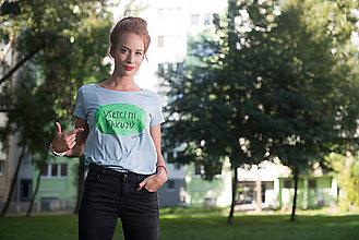 Tričká - Dobrá krajina: Tričko VŠETCI MI ĎAKUJÚ dámske modré - 7150907_