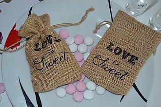 """Obalový materiál - Jutové vrecká s nápisom """" LOVE IS SWEET"""" - 7220780_"""