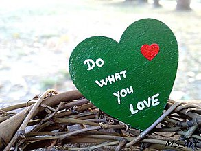Odznaky/Brošne - Drevená brošňa - srdce zelená - Do what you love - 7243068_