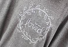 Tričká - Dámske tričko sivé BAMBUS 04 biela potlač LOVED - 7259823_