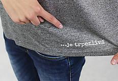 Tričká - Dámske tričko sivé BAMBUS 02 potlač TRPEZLIVÁ LÁSKA - 7261634_