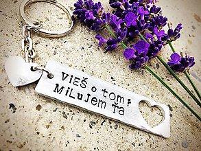 Kľúčenky - Vieš to?... Milujem Ťa - 7269370_