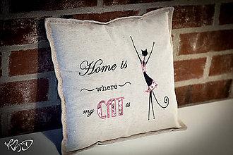 """Úžitkový textil - Vankúšik """"Home is where my cat is..."""" - 7291637_"""