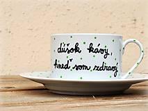 Nádoby - Maľovaná šálka s podšálkou - Dúšok kávy, hneď som zdravý - 220 ml - 7439851_