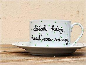 Nádoby - Maľovaná šálka s podšálkou na kávu (Dúšok kávy, hneď som zdravý - 200 ml) - 7439851_
