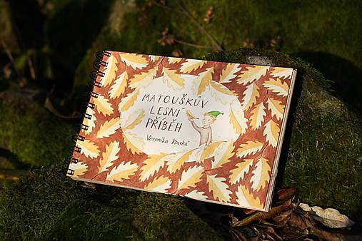 Matouškův lesní příběh