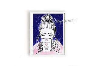 Obrazy - MESSY BUN GET SHIT DONE framed print - 7494595_