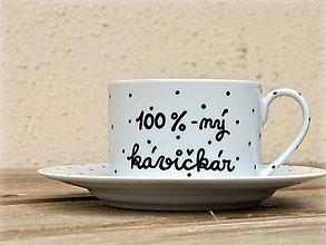 Nádoby - Maľovaná šálka s podšálkou na kávu (100 %-ný kávičkár (200 ml)) - 7513640_