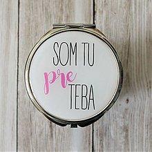Zrkadielka - Som tu pre Teba - zrkadielko - 7537926_