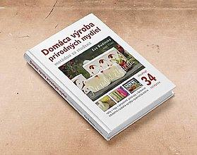 Knihy - Kniha Domáca výroba prírodných mydiel metódou za studena - 7722662_