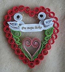 Drobnosti - Valentínske srdiečko - Pre moju lásku - 7772365_
