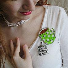Odznaky/Brošne - plastová brošňa hrnček zelený s nápisom - 7833736_