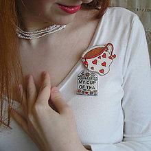 Odznaky/Brošne - plastová brošňa My cup of tea - 7833987_