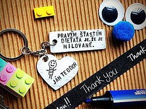 Kľúčenky - PRAVÝM šťastím dieťaťa je, že je MILOVANÉ ... - 7839158_