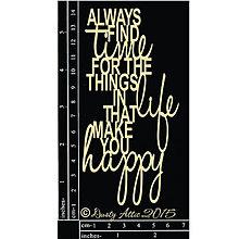 Papier - Dusty Attic - Always find time....(motivačný citát - výrez z lepenky) - 7915071_