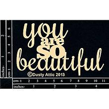 Papier - Dusty Attic - you are so beautiful (lepenkový výrez) - 7915100_