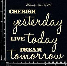 Papier - Dusty Attic - Cherish Yesterday...(motivačné nápisy z lepenky na scrpbooking) - 7915663_