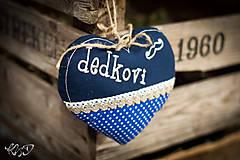 """Dekorácie - Srdiečko """"Dedkovi"""" - 7942233_"""