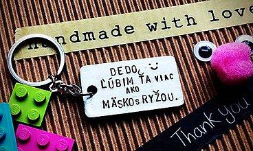 Kľúčenky - DEDO, ľúbim Ťa viac AKO ... - 7945351_