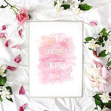 Obrázky - Artprint // have courage - 7995186_
