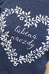 Tričká - Dámske tričko modrý melír ĽÚBENÁ NAVŽDY - 8023264_