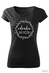 Tričká - Dámske tričko ODVAHA - 8063487_