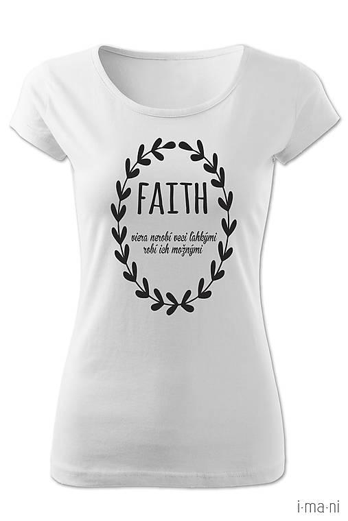 Dámske tričko FAITH