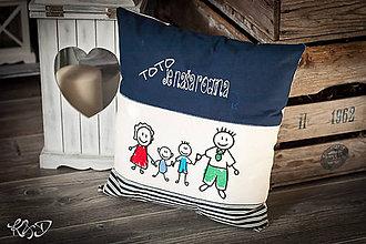 """Úžitkový textil - Vankúšik """" Toto je naša rodina"""" No.1 - 8088116_"""