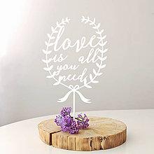 Darčeky pre svadobčanov - LOVE IS ALL ... zápich na tortu - 8088603_