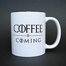 Nádoby - Hrnček Coffee is coming - 8096116_