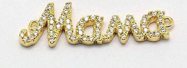 Komponenty - Luxusný kvalitný štrasový konektor   MAMA   na výrobu náhrdelníku / náramku zlatý - 8119342_