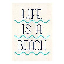 Grafika - Life is a beach (plagát A3+) - 8139506_