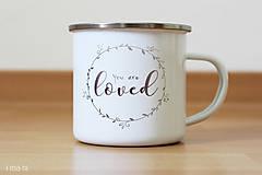 Nádoby - Smaltovaný hrnček YOU ARE LOVED - 8161157_