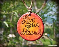 Náhrdelníky - Live your dreams - 8215638_