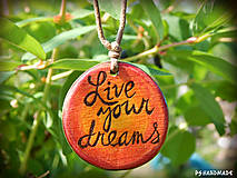Náhrdelníky - Live your dreams - 8215641_