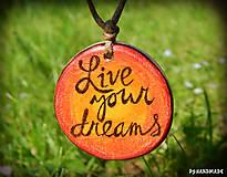 Náhrdelníky - Live your dreams - 8215643_