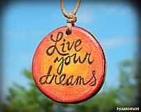 Náhrdelníky - Live your dreams - 8215644_