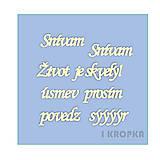 - Výrez slovenský - Život je skvelý, snívam ... - 8225313_