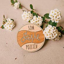 Odznaky/Brošne - som SAShE pozitív - brošňa - 8240620_