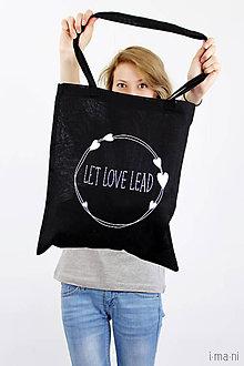 Nákupné tašky - Taška čierna LET LOVE LEAD - 8242041_