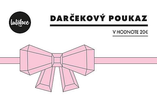 Darčekový kupón 20€   luloface - SAShE.sk - Handmade Darčekové poukážky 30daf463359