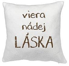 Úžitkový textil - VANKÚŠ- viera nádej LÁSKA (biely+h) - 8254294_