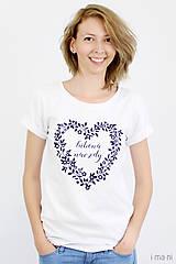 Tričká - Dámske tričko biele ĽÚBENÁ NAVŽDY - 8254759_
