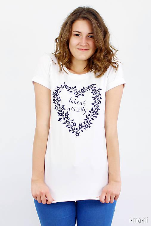 Dámske tričko biele ĽÚBENÁ NAVŽDY