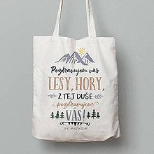 Nákupné tašky - Pozdravujem vás, lesy, hory… - 8287623_